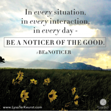 Noticer of the Good