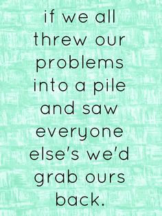 Problems and Pity